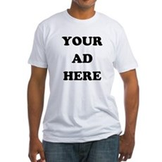 Your Ad Here Fitted T-Shirt