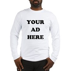 Your Ad Here Long Sleeve T-Shirt