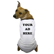 Your Ad Here Dog T-Shirt