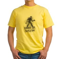 Zombies Are People Too Yellow T-Shirt