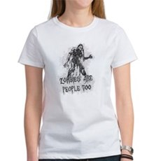 Zombies Are People Too Womens T-Shirt