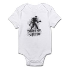 Zombies Are People Too Infant Bodysuit