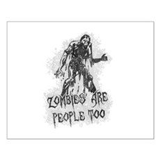 Zombies Are People Too Small Poster