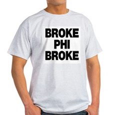 Broke Phi Broke Ash Grey T-Shirt