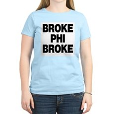 Broke Phi Broke Womens Pink T-Shirt