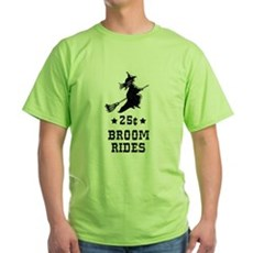 25 Cents Broom Rides Green T-Shirt