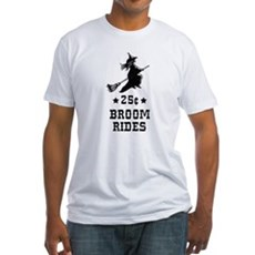 25 Cents Broom Rides Fitted T-Shirt