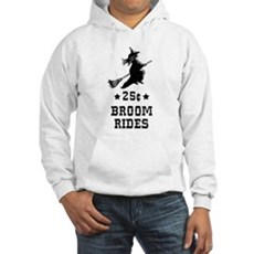 25 Cents Broom Rides Hooded Sweatshirt