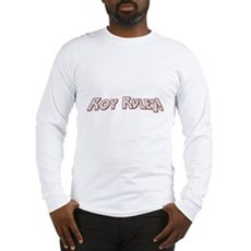 Roy Rules Long Sleeve T-Shirt