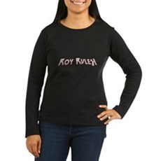 Roy Rules Womens Long Sleeve T-Shirt