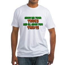 Show Me Your Tricks Fitted T-Shirt