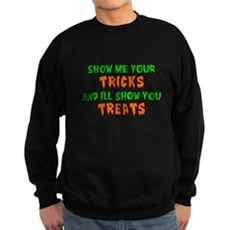 Show Me Your Tricks Dark Sweatshirt