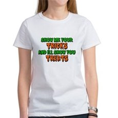 Show Me Your Tricks Womens T-Shirt