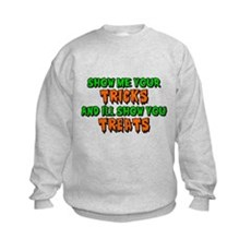 Show Me Your Tricks Kids Sweatshirt