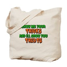 Show Me Your Tricks Tote Bag