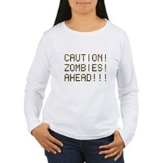 Caution Zombies Ahead Womens Long Sleeve T-Shirt