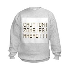 Caution Zombies Ahead Kids Sweatshirt