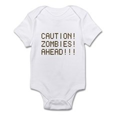 Caution Zombies Ahead Infant Bodysuit