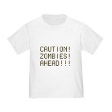 Caution Zombies Ahead Toddler T-Shirt