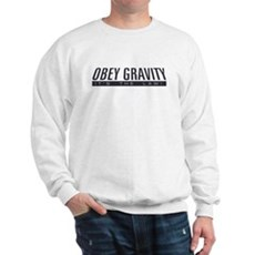 Obey Gravity Sweatshirt
