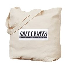 Obey Gravity Tote Bag