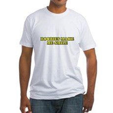 Boobies Make Me Smile Fitted T-Shirt