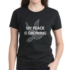 My Peace Is Growing Womens T-Shirt