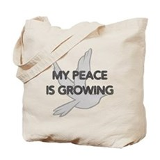 My Peace Is Growing Tote Bag