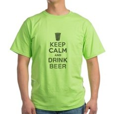 Keep Calm and Drink Beer Green T-Shirt