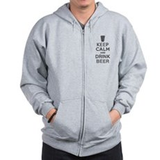 Keep Calm and Drink Beer Zip Hoodie