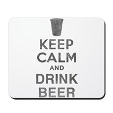 Keep Calm and Drink Beer Mousepad