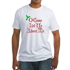 O Come Let Us Adore Me Fitted T-Shirt