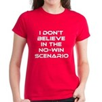 Classic Captain Kirk Quote Women's Dark T-Shirt - Classic James T Kirk quote! I don't believe in the no-win scenario. He said it about the Kobayashi Maru test. Awesome gift for the Star Trek fan! See all our Trekkie designs at Scarebaby dot com! - Availble Sizes:Small,Medium,Large,X-Large,2X-Large (+$3.00) - Availble Colors: Black,Red,Caribbean Blue,Pink,Charcoal Heather,Kelly,Pink Camo,Navy