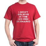 Classic Captain Kirk Quote Dark T-Shirt - Classic James T Kirk quote! I don't believe in the no-win scenario. He said it about the Kobayashi Maru test. Awesome gift for the Star Trek fan! See all our Trekkie designs at Scarebaby dot com! - Availble Sizes:Small,Medium,Large,X-Large,X-Large Tall (+$3.00),2X-Large (+$3.00),2X-Large Tall (+$3.00),3X-Large (+$3.00),3X-Large Tall (+$3.00) - Availble Colors: Black,Cardinal,Navy,Military Green,Red,Royal,Brown,Charcoal,Kelly Green,Green Camo,Black/White Camo