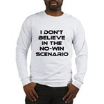 Classic Captain Kirk Quote Long Sleeve T-Shirt - Classic James T Kirk quote! I don't believe in the no-win scenario. He said it about the Kobayashi Maru test. Awesome gift for the Star Trek fan! See all our Trekkie designs at Scarebaby dot com! - Availble Sizes:Small,Medium,Large,X-Large,2X-Large (+$3.00),3X-Large (+$3.00) - Availble Colors: White,Ash Grey
