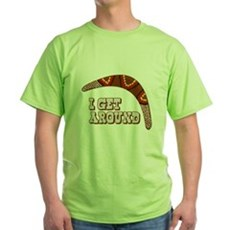 I Get Around Green T-Shirt