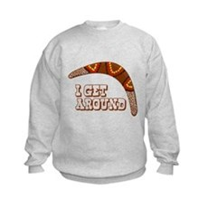 I Get Around Kids Sweatshirt