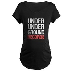 Under Under Ground Records Maternity T-Shirt