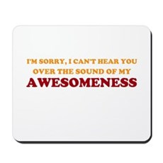 Sound of Awesomeness Mousepad