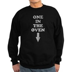 One In The Oven Dark Sweatshirt