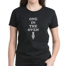One In The Oven Womens T-Shirt