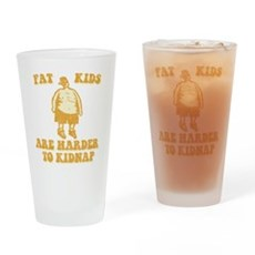 Fat Kids are Harder to Kidnap Pint Glass