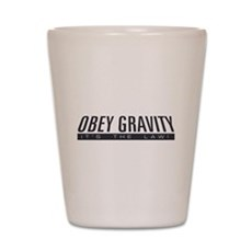 Obey Gravity Shot Glass