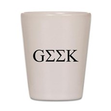 Geek in Greek Letters Shot Glass