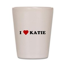 I Love [Heart] Katie Shot Glass