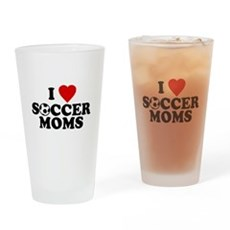 I Love Soccer Moms Pint Glass