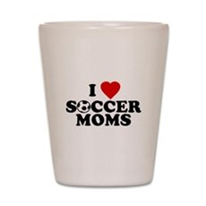 I Love Soccer Moms Shot Glass