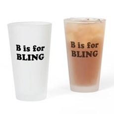 B is for BLING Pint Glass