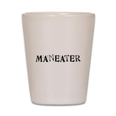Maneater Shot Glass