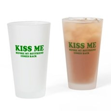 Kiss Me Pint Glass